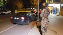 İHBAR HATTI - Bursa Sokaklarında 'Çökertme 1' Operasyonu