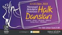 UKRAYNA - Manavgat Belediyesi'nden Uluslararası Halk Dansları Şöleni