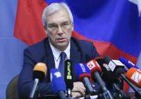 DIŞİŞLERİ BAKAN YARDIMCISI - Rusya NATO'yu yalanladı
