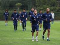 SIVASSPOR - Fenerbahçe'de Sivasspor Maçı Hazırlıkları Sürüyor