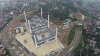 ÇAMLıCA - Çamlıca Camii'nde Son Hali Havadan Görüntülendi