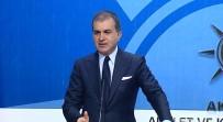 ÖMER ÇELİK - Suudi Başkonsolosun Ülkesine Gidişini Yorumladı