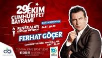 FERHAT GÖÇER - Cumhuriyet Konserinde Ferhat Göçer Sahne Alacak