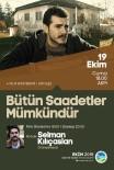KÜLTÜR SANAT - Sakaryalı Yönetmenden 'Bütün Saadetler Mümkündür' Filmi