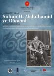 YıLDıZ TEKNIK ÜNIVERSITESI - Sultan II. Abdülhamid Ve Dönemi Uluslararası Kongrede Ele Alınacak