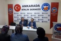 YEREL YÖNETİMLER - 'Ankara'da Birlik Sohbetleri' Başladı