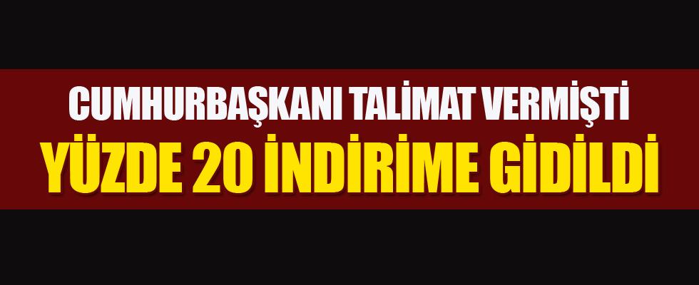 Cumhurbaşkanı Erdoğan talimat vermişti... İndirime gidildi