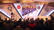 TOPLU SÖZLEŞME - Hak-İş Konfederasyonu Kuruluşunun 43. Yılını Kutluyor