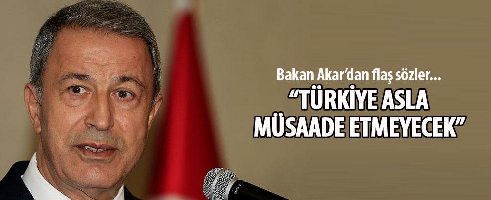 Akar: Türkiye'ye rağmen atılacak hiçbir adıma müsaade edilmeyecek