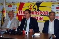 SAMET AYBABA - Eskişehirspor'da Zor Günlerden Kurtulma Çabaları
