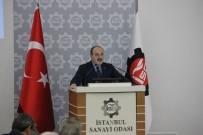 SANAYİ SEKTÖRÜ - 'Türkiye Ekonomisi Gücünü Koruyor'