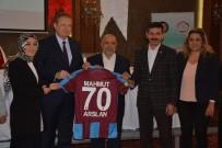 YENI DÜNYA DÜZENI - HAK-İŞ Genel Başkanı Arslan Trabzon'da