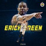 OLYMPIACOS - Fenerbahçe, Eric Green İle Sözleşme İmzaladı