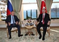 VAHDETTIN - Cumhurbaşkanı Erdoğan, Putin İle Bir Araya Geldi
