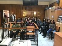 DOĞRU TERCİH - Mahkeme Bu Defa Sanık Ve Davacıları Değil Geleceğin Hukukçularını Ağırladı