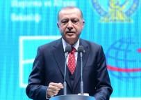 VAKıFBANK - Cumhurbaşkanı Erdoğan Açıklaması 'Yeni Havalimanın Adı İstanbul'