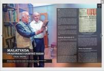 YALAN HABER - Malatya'nın Hafızası Gazeteci Celal Yalvaç