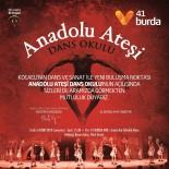 ANADOLU ATEŞI - Anadolu Ateşi Dans Okulu, 41 Burda AVM'de Açılıyor