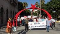 YÜKSEK TANSİYON - Mersin'de 7'De 70'E Herkes Yürüdü