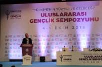 BILAL ERDOĞAN - Türkiye'nin Yüzyılı Ve Geleceği Uluslararası Gençlik Sempozyumu Sona Erdi