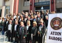 ASGARI ÜCRET - Aydın'da Avukatlar Bu Defa Kendi Haklarını Aramak İçin Cübbe Giydi
