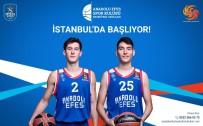 EĞİTİM DÖNEMİ - Anadolu Efes Basketbol Okulları İstanbul'da Açılıyor