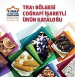 TRA1 Düzey 2 Bölgesi Coğrafi İşaretli Ürünler Kataloğu Yayımlandı