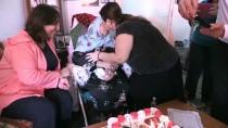 DOĞUM GÜNÜ PARTİSİ - Asırlık Hayatında İlk Kez Doğum Gününü Kutladı