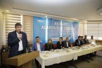 MUSTAFA KÖSE - Türel, AK Parti Alanya İstişare Toplantısına Katıldı