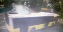 BELEDIYE OTOBÜSÜ - Beşiktaş'ta Kontrolden Çıkan Otobüsünün Kayma Anı Kamerada
