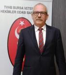 BVHO Başkanı Bolten Açıklaması 'Hayvanlara Antibiyotikleri Sadece Veteriner Hekimler Uygulamalı'