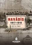 OSMANLıCA - 'Havadis; 100 Yıl Önce' Sergisi İle Geçmişe Yolculuk