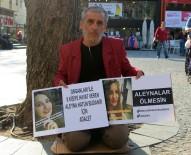 KAZIM ÖZALP - Kızının Ölümüne Sebep Olan Sürücünün Tutuksuz Yargılanmasına İsyan Eden Baba Oturma Eylemi Yaptı
