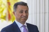 MAKEDONYA - Makedonya Eski Başbakanı Gruevski Arananlar Listesinde