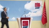 PARTİ MECLİSİ - CHP'li Torun'dan 'Aday Belirleme' Açıklaması