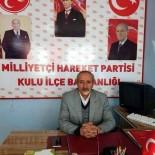 KALP AMELİYATI - Kalp Krizi Geçiren MHP'li İlçe Başkanı Yaşam Mücadelesini Kaybetti