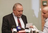 İSRAIL SAVUNMA BAKANı - 'Liberman'ın İstifası Filistin Direnişine Karşı Aciz Düşmektir'