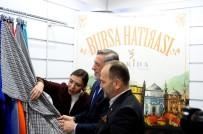İBRAHIM BURKAY - Tekstilin Kalbi Bursa'da Atıyor