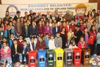 MASA TENİSİ - Şahinbey'den En Çok Atık Pil Toplayan Okullara Ödül