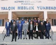 REKTÖR - KAYÜ Rektörü Karamustafa, Pınarbaşı Suna Yalçın MYO'da İncelemelerde Bulundu