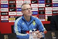 İSVEÇ - Janne Andersson Açıklaması 'Takımımız İyi Bir Performans Sergiledi'