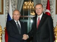RUSYA DEVLET BAŞKANı - Cumhurbaşkanı Erdoğan, Rusya Devlet Başkanı Putin İle Bir Araya Geldi