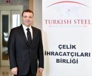 ŞİLİ - Çelik İhracatı 12 Milyar Doları Aştı