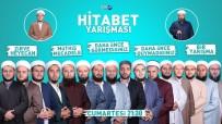 HITABET - Fatih Medreseleri Vakfı'nın Hitabet Yarışması Devam Ediyor