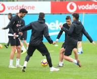 NEVZAT DEMİR - Beşiktaş, Ankaragücü Hazırlıklarına Devam Etti