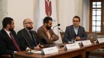 AVRUPA BIRLIĞI - İbn Haldun Üniversitesi'nde Türkiye'nin Dış Politikası Masaya Yatırıldı