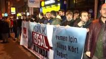 FAHRİ KONSOLOSLUĞU - Yemen'deki İnsani Kriz Protesto Edildi