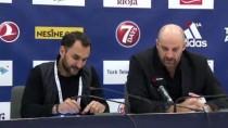 SAYıLAR - Zvezdan Mitrovic Açıklaması 'Her İki Takım Da İyi Bir Mücadele Sergiledi'