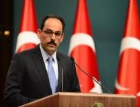 TEKNOLOJİ TRANSFERİ - Cumhurbaşkanlığı Sözcüsü Kalın: Erdoğan Prens Selman ile görüşebilir