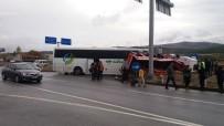 GELENBE - Kırkağaç'ta Otobüs İle Vinç Yüklü Kamyon Çarpıştı Açıklaması 17 Yaralı
